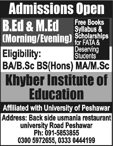 Admissions In Khyber Institute Of Education Peshawar 20 - Nov - 2015